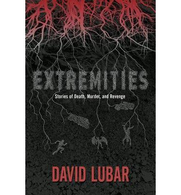 Read Online By David Lubar - Extremities: Stories of Death, Murder, and Revenge (2014-08-06) [Paperback] pdf