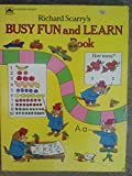 Richard Scarry's Busy Fun and Learn Book, Richard Scarry, 0307155404