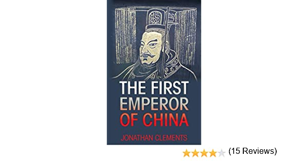 Amazon the first emperor of china ebook jonathan clements amazon the first emperor of china ebook jonathan clements kindle store fandeluxe Gallery