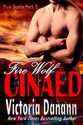 Fire Wolf: CINAED (New Scotia Pack Book 3) by [Danann, Victoria]