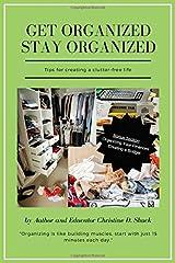 Get Organized Stay Organized Paperback