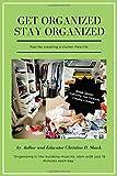 Get Organized Stay Organized