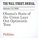 Obama's State of the Union Lays Out Optimistic Tone | Colleen McCain Nelson,Carol E. Lee