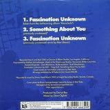 Fascination Unknown