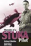 Memoirs of a Stuka Pilot, Helmut Mahlke, 1848326645