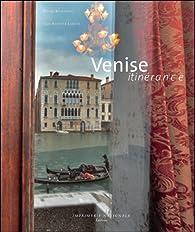 Venise itinérance par Pierre Rosenberg