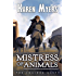 Mistress of Animals: A Lost Wizard's Tale (The Chained Adept Book 2)