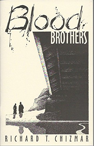 Book cover from Blood Brothers by Richard T. Chizmar