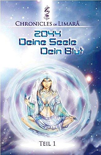 Deine Seele Dein Blut: 2044 - Limitierte Edition (Band 1) (Chronicles of Limarå / 2044 Deine Seele Dein Blut)