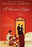 A Wish and a Prayer: A Blessings Novel (Blessings Series)