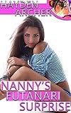 Nanny's Futanari Surprise (Futa on Female Transformation)