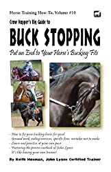 Crow Hopper's Big Guide to Buck Stopping (Horse Training How-To Book 10) (English Edition)