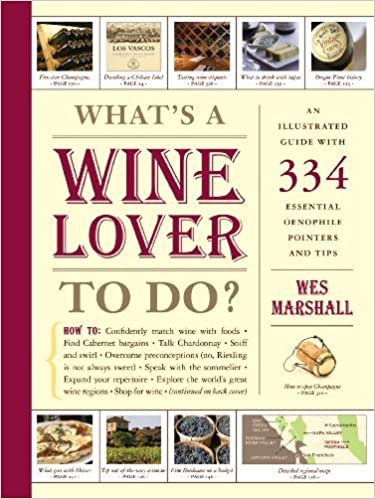 What's a Wine Lover to Do? by Marshall, Wes (2010)