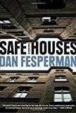 Safe Houses: A novel