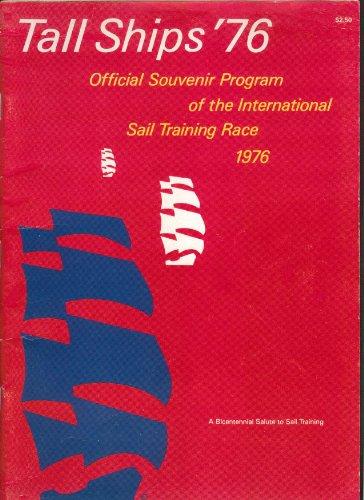 Tall Ships 1976 Official Souvenir Program International Sail Training Race ()