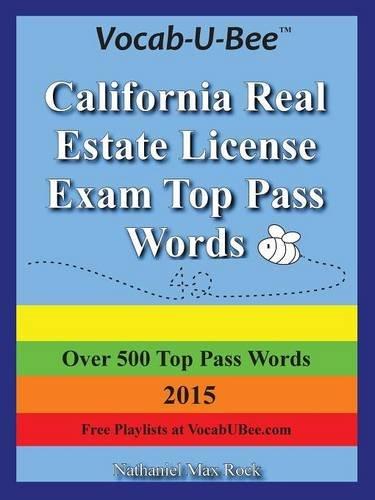 Vocab-U-Bee California CA Real Estate License Exam Top Pass Words 2015