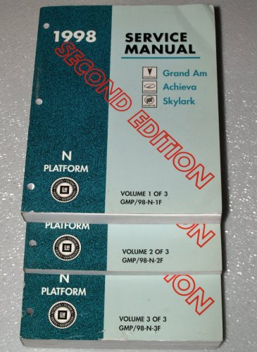 - 1998 Pontiac Grand Am, Oldsmobile Achieva, Buick Skylark Service Manuals (GM N Platform, 3 Volume Set)