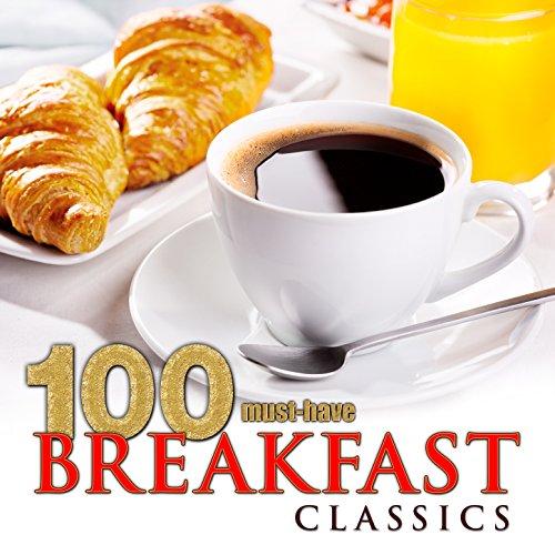 100 Must-Have Breakfast Classics