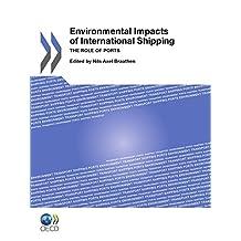 Impacts Environnementaux de la Navigation: Le Rôle des Ports (AGRICULTURE ET) (French Edition)
