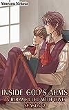Inside God's Arms Season 2 (Yaoi Manga): A Room Filled With Love