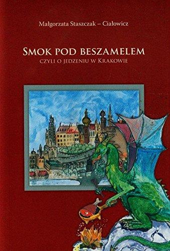 Smok pod Beszamelem Staszczak-Cialowicz Malgorzata