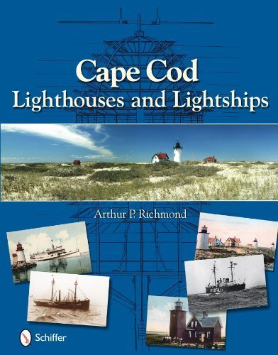 Cape Cod Lighthouses and Lightships by Arthur P. Richmond - Cape Cod Mall Shopping