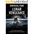 Lunar Vengeance: A Collection of Science Fiction Stories