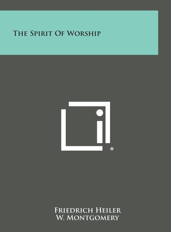 The Spirit of Worship ebook