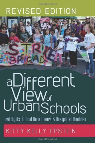 A Different View of Urban Schools: Civil Rights, Critical Race Theory, and Unexplored Realities (Counterpoints) by Epstein Kitty Kelly (2012-01-27) Paperback