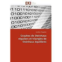 GRAPHES DE STEINHAUS REGULIERS ET TRIANGLES DE STEINHAUS EQUILIBRES