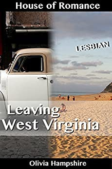 Leaving West Virginia by [Hampshire, Olivia]