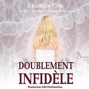 Doublement infidèle | Livre audio