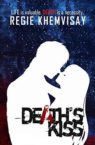 Death's Kiss by Regie Khemvisay