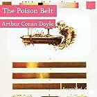 The Poison Belt Hörbuch von Arthur Conan Doyle Gesprochen von: Peter Newcombe Joyce