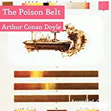 The Poison Belt Audiobook by Arthur Conan Doyle Narrated by Peter Newcombe Joyce