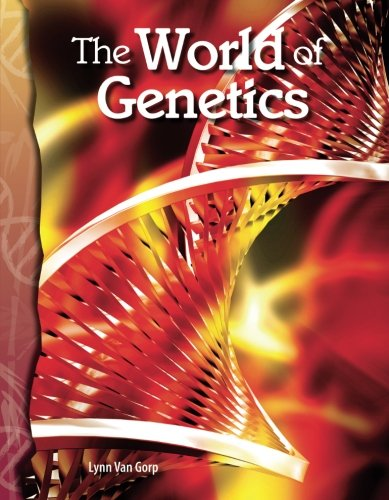 The World of Genetics: Life Science (Science Readers)