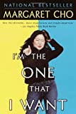 I'm the One That I Want, Margaret Cho, 0345440145