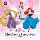 Children's Favorites, Vol. 2: Princess Bedtime Stories & Princess Adventure Stories Audiobook by Disney Press Narrated by Cassandra Morris