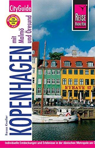 Kopenhagen mit Malmö und Öresund (CityGuide)