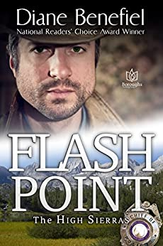 Flash Point (High Sierras Book 1) by [Benefiel, Diane]