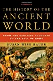 """""""The History of the Ancient World - From the Earliest Accounts to the Fall of Rome"""" av Susan Wise Bauer"""