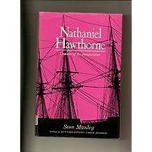 Nathaniel Hawthorne: Captain of the Imagination