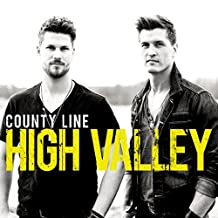 County Line by High Valley (2014-08-03)