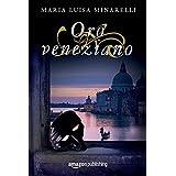 Oro veneziano (Veneziano Series Vol. 2) (Italian Edition)