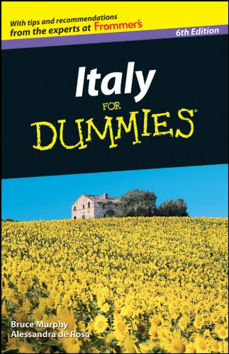 Italy For Dummies (Best Time To Visit Italy 2019)