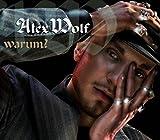 Alex Wolf - Warum