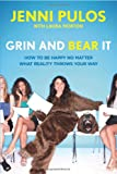 Grin and Bear It, Jenni Pulos and Laura Morton, 1250028191
