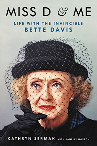 Miss D and Me: Life with the Invincible Bette Davis cover