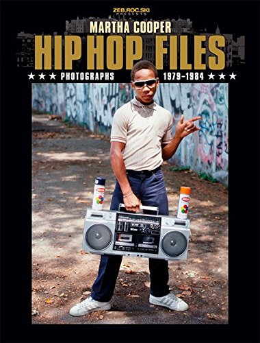 HIP HOP FILES: Photographs 1979-1984 pdf epub
