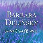 Sweet Salt Air | Barbara Delinsky